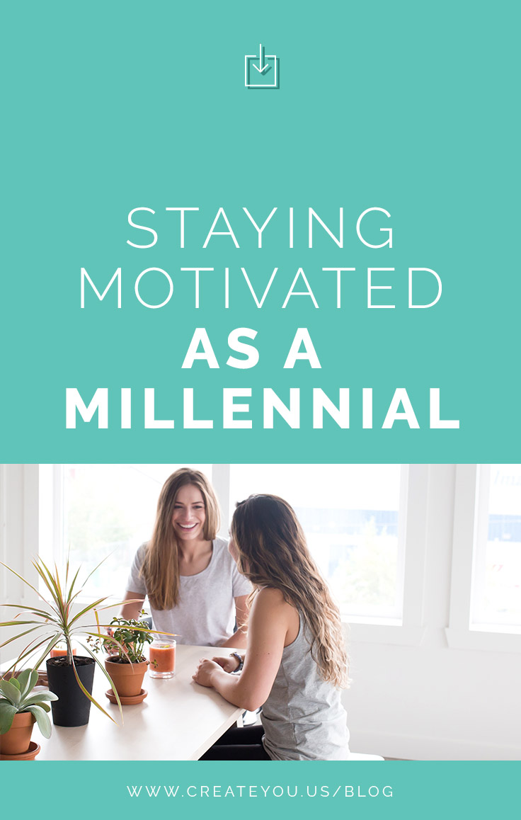 Staying Motivated as a Millennial