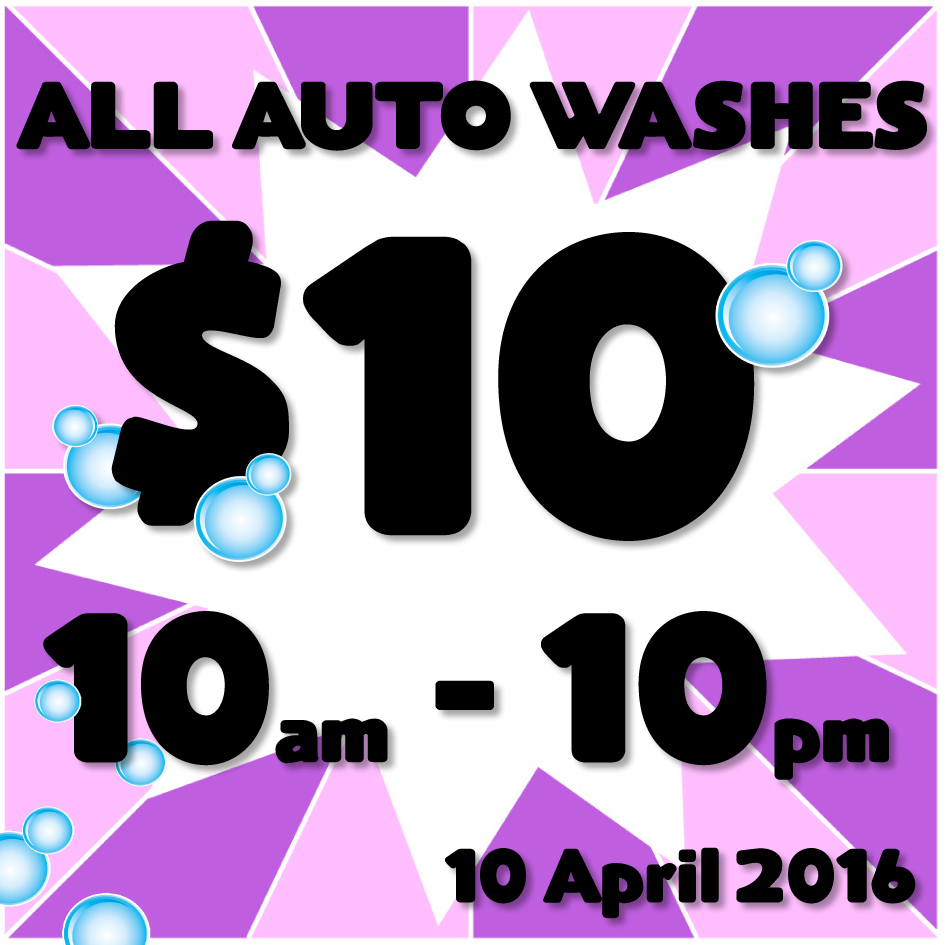 Offer valid on the 10th April 2016 only.  All auto washes $10