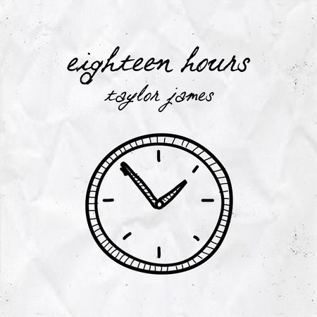 TAYLOR JAMES - Eighteen Hours - Released April, 2018I produced and mixed vocals on this debut EP by Taylor James, as well as providing mix consulting.