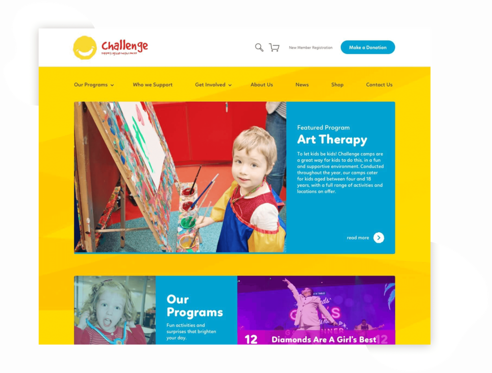 Web Design — Challenge - A non-profit working with kids and families impacted by cancer, Challenge is doing some amazing work for the Melbourne community. We collaborated on a new website that helps showcase their programs, educate about fundraisers and to offer a place for donations.