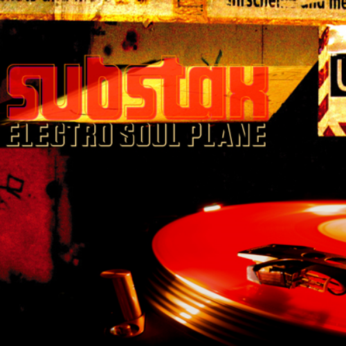 ELECTRO SOUL PLANE. SUGARLICKS RECORDINGS AOTEAROA. 2005. FEATURING  DRIFTER, SKY RHODES, WHAT UP, HEADLIGHTS  & MORE