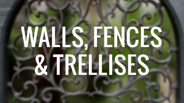 Walls, Fences, & Trellises