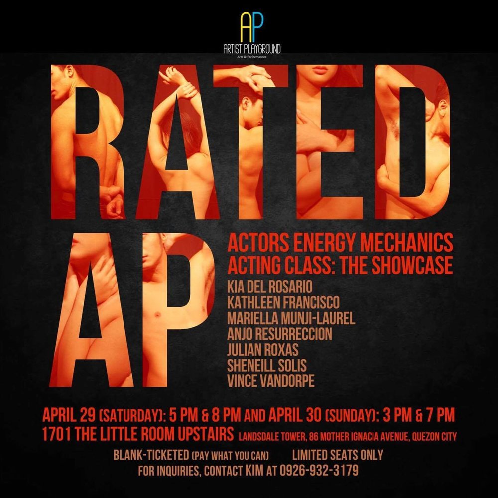 Rated AP! ACTING CLASS: THE SHOW CASE! Featuring excerpts from the plays:  * BUBUNGANG LATA by Agapito M. Joaquin * ATENG by Vincent De Jesus, Ikatlong Gantimpala, 2005 Palanca Awards for Literature, Dulang May Isang Yugto * WHO'S AFRAID OF ANNABEL CHONG by Rachelle Joy M. Rodriguez * BABY B. by Rene O. Villanueva