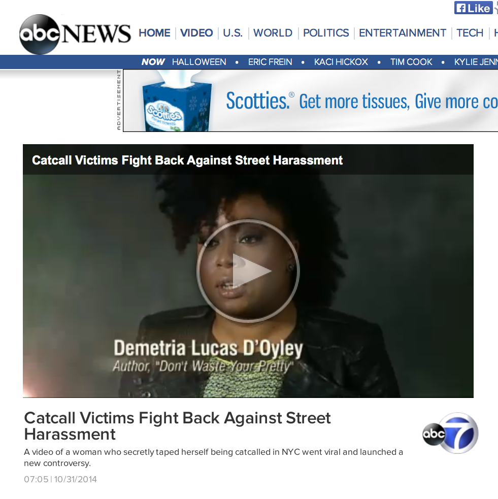 B. discussing street harassment and (white) women's protection on Nightline.