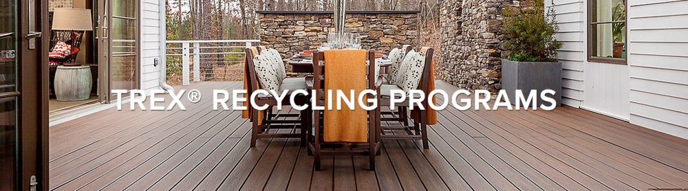 Our plastic film is recycled directly into decking through our partnership with  TREX .