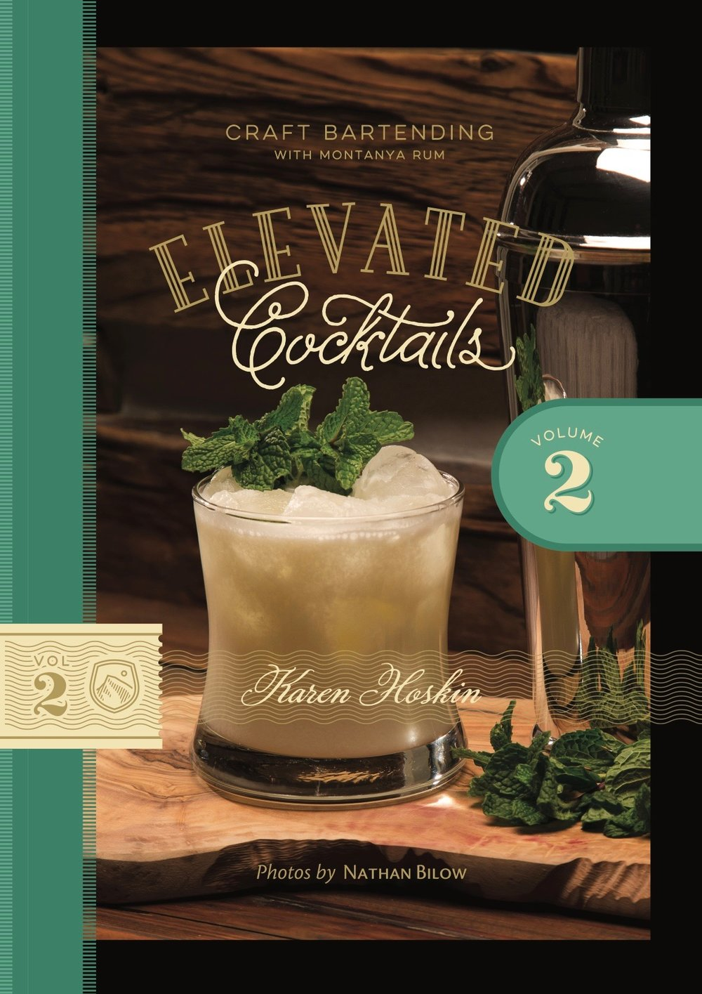 Volume 2 of  Elevated Cocktails