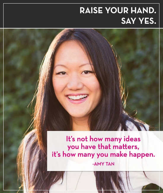 Raise your Hand Say Yes with Amy Tan and Tiffany Han