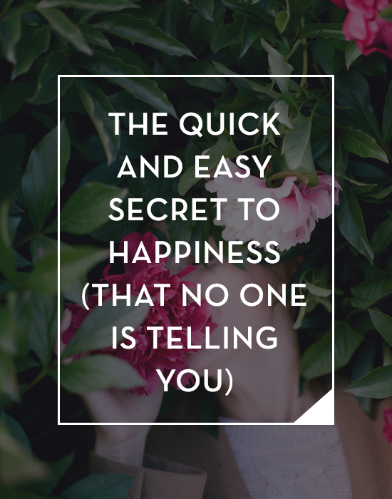 The quick and easy secret to happiness (that no one is telling you). via Tiffany Han