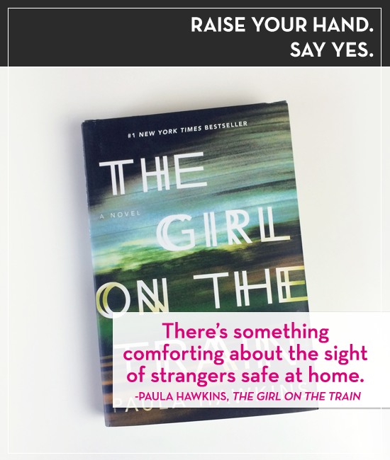 On Episode 44 of Raise Your Hand Say Yes, Tiffany Han and Erin Cassidy discuss Paula Hawkins's thriller, The Girl on the Train.