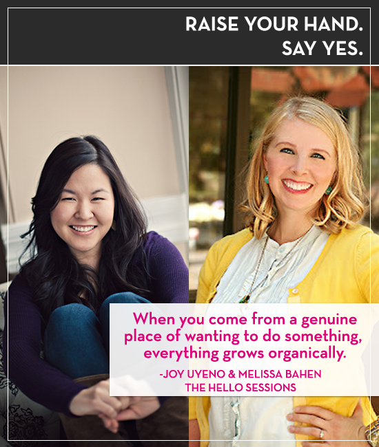 Joy Uyeno and Melissa Bahen of the Hello Sessions on Raise Your Hand Say Yes podcast with Tiffany Han