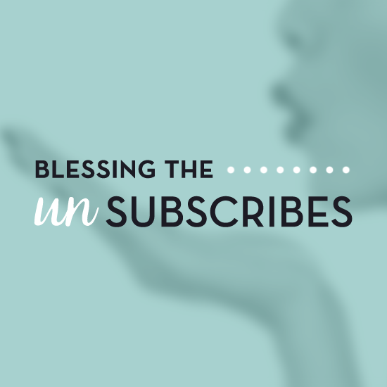 Blessing the Unsubscribes via Tiffany Han, Business & Branding Coach