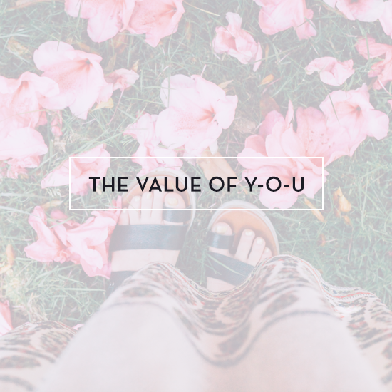 The Value of YOU via The Tiffany Han