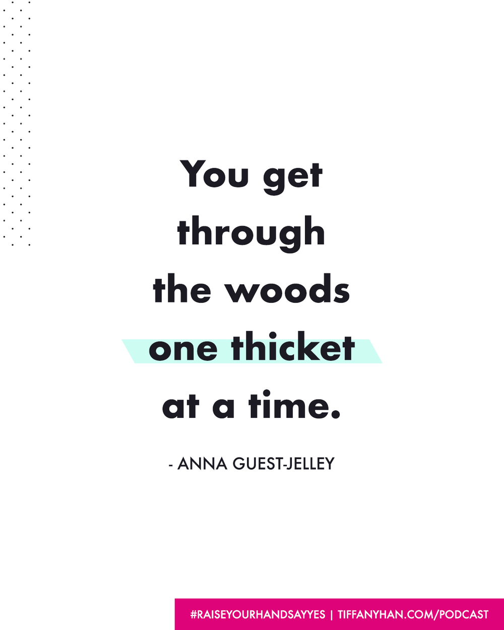 155 Anna Guest-Jelley quote.png