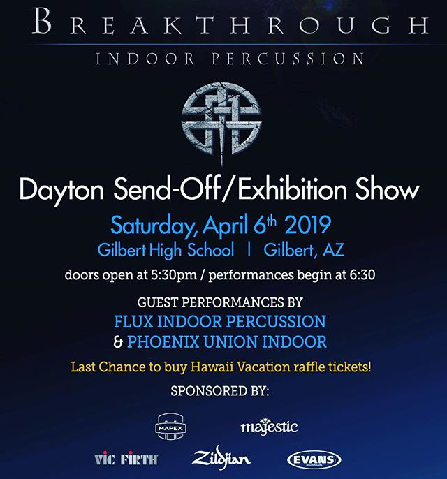 SEND-OFF SHOW!  Saturday, April 6th at Gilbert High School  Doors Open At: 5:30pm Performances Begin At: 6:30pm  We are STOKED to have @fluxindoorpercussion and @phoenixunionindoor performing as part of the event!  In addition to the drumline performances, we will also be hosting a bake sale and drawing the Hawaii Raffle!!! Make sure to purchase your Hawaii Raffle Tickets at the event!  We'll see you on Saturday, April 6th!