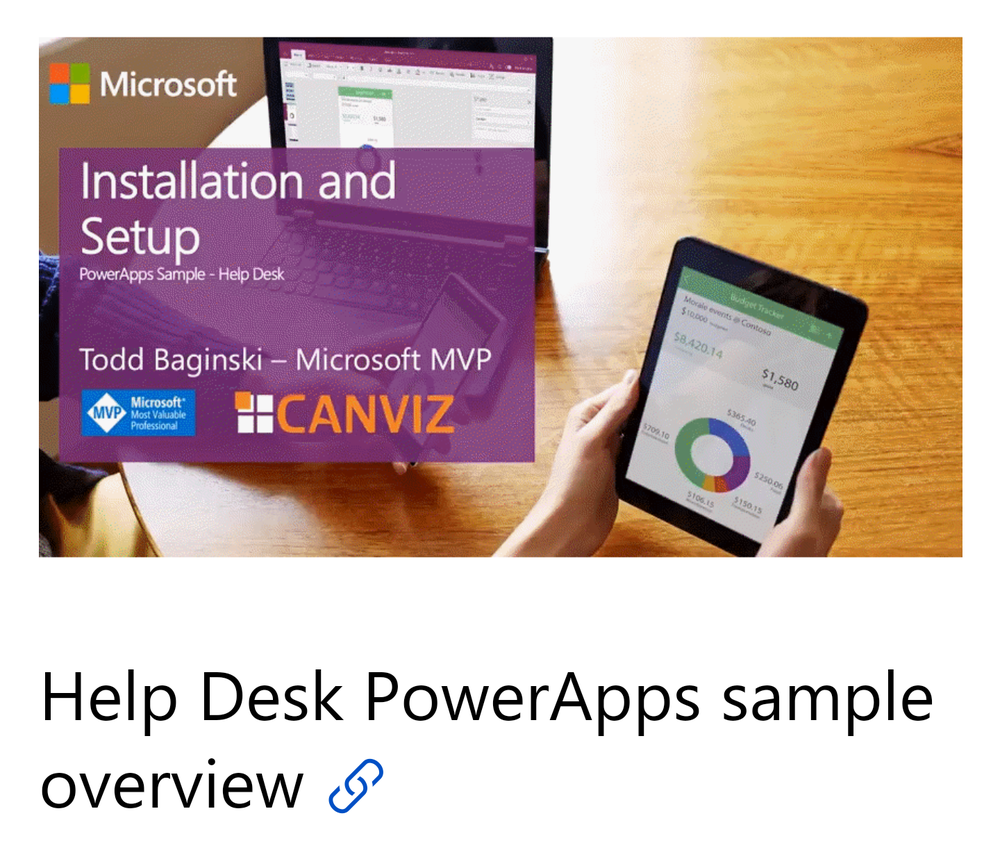 The Help Desk PowerApp Sample is Ready - Here are your step-by-step installation instructions. (Microsoft)
