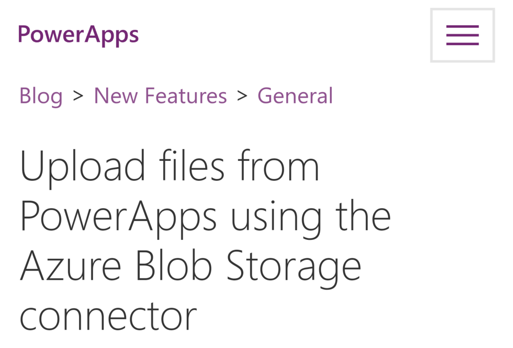PowerApps Feature Alert: Upload Files to Blob Storage - Capture files in PowerApps and send them to Blob storage. (Microsoft)