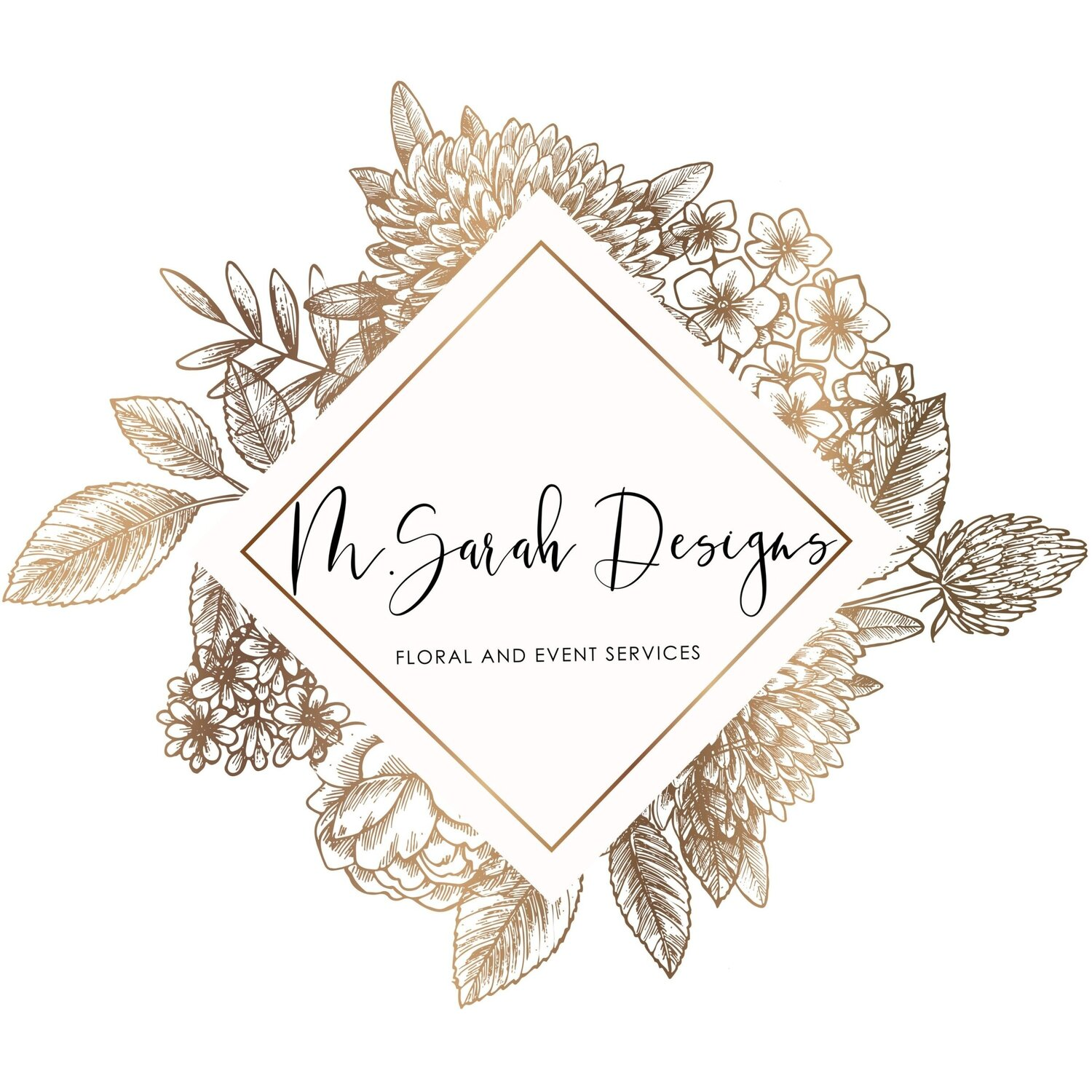 M.Sarah Designs- FLORAL AND EVENT DESIGN SERVICES
