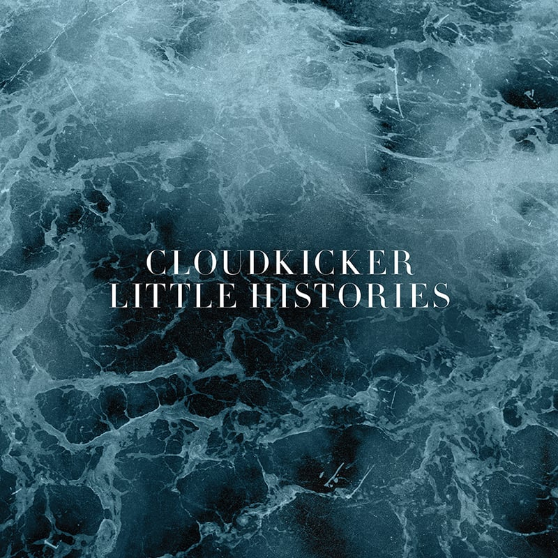 Cloudkicker - Little Histories