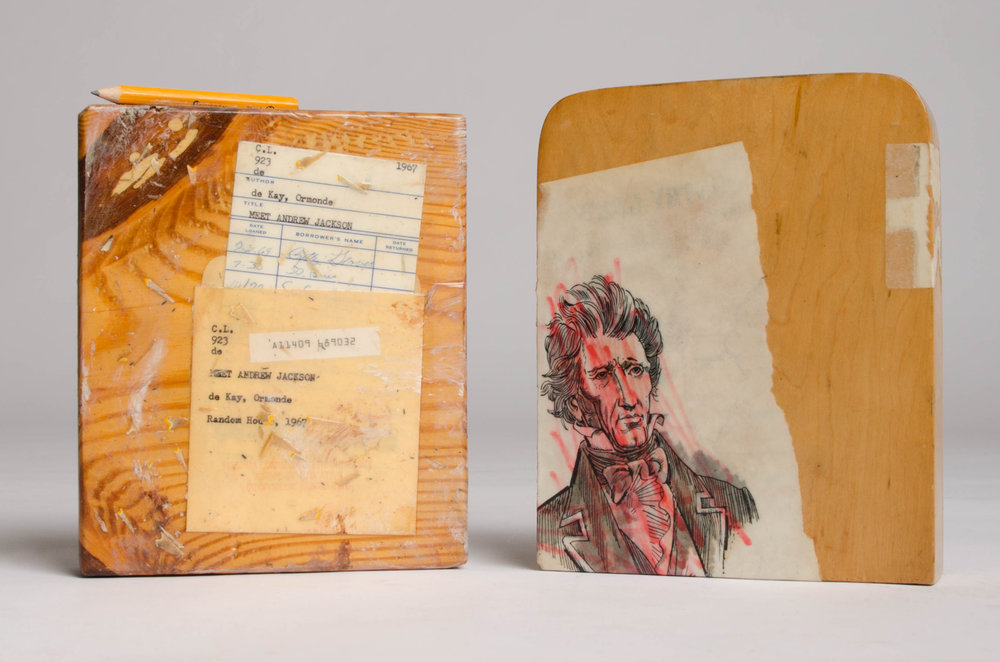 "MEET ANDREW JACKSON  pine blocks, card, pocket, pencil, page, glue, lacquer (sculpture/collage) 7.5"" x 1.5"" x 13"""