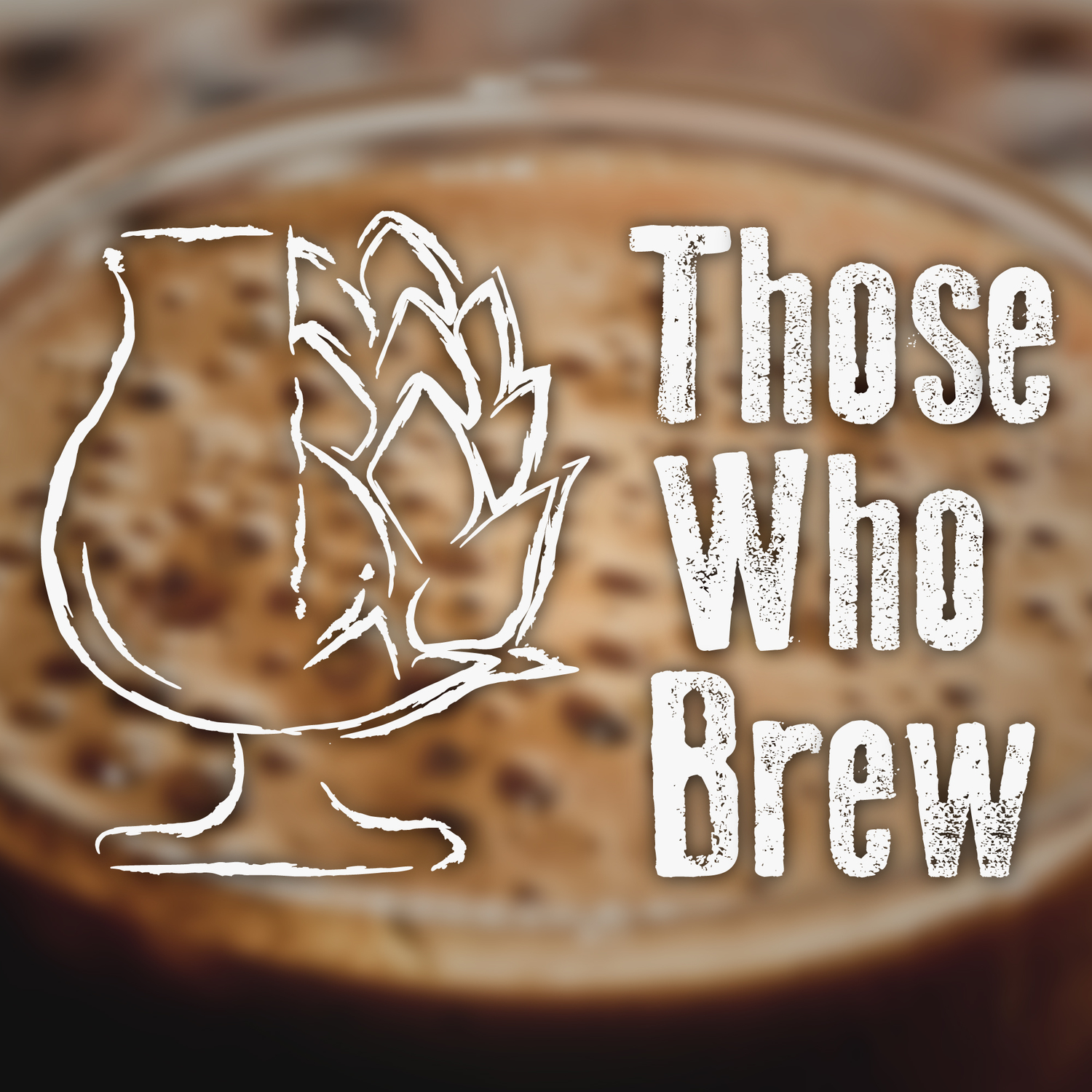 Those Who Brew