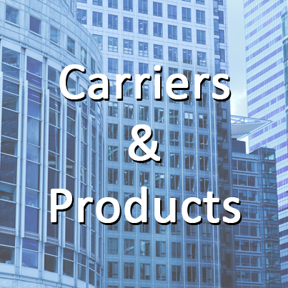 Carriers & Products   Everything you need to write business, straight from the source.