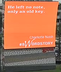 My #8wordstory, an initiative of Queensland Writers Centre, appeared on billboards around Brisbane on 17 October 2017.
