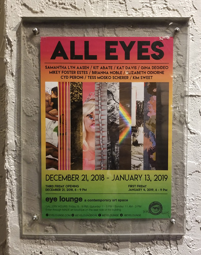 "My first event with eye lounge was this group exhibit entitled ""All Eyes""."