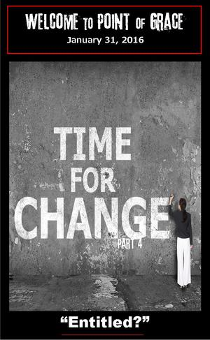 Time for Change — Sermon Series — Point of Grace Church