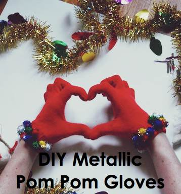 New Dress A Day - Holiday DIY - metallic pom pom gloves