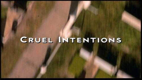 Cruel Intentions - Title