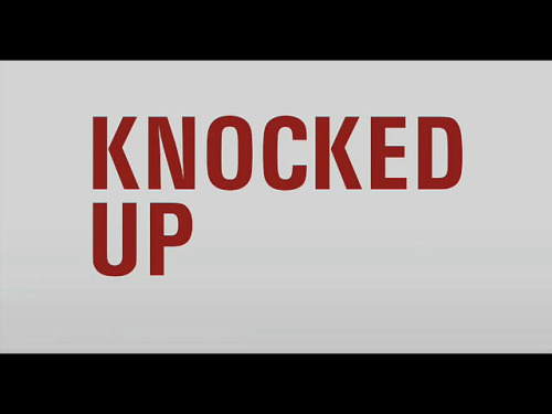 Knocked Up - Title Card