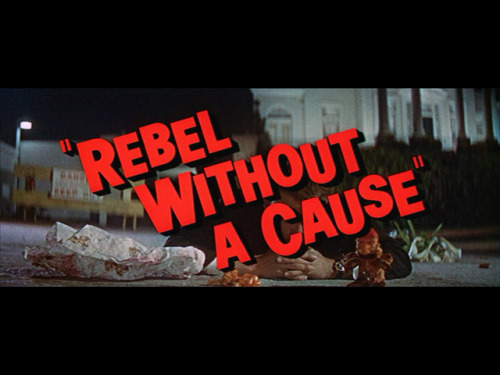 Rebel Without A Cause - Title Card