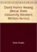 David Henry Hwang (Boise State University Western Writers Series) .jpg