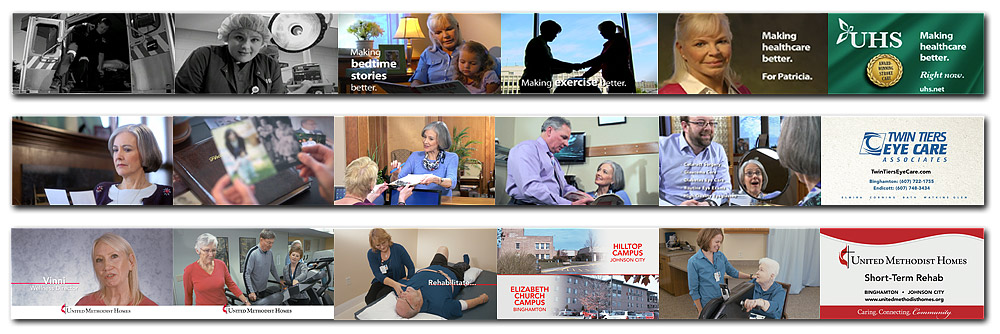 View  UHS Stroke TV ,  Twin Tiers Eye Care TV , or  United Methodist Homes Rehab  TV.