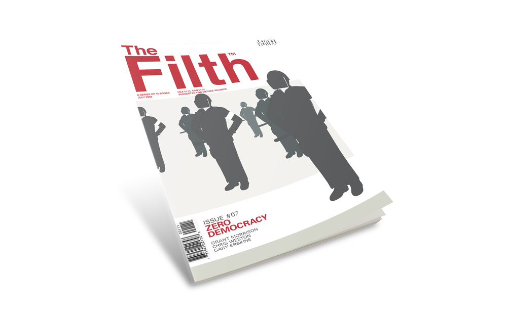 """Filth comic book cover #7. """"Zero Democracy""""."""