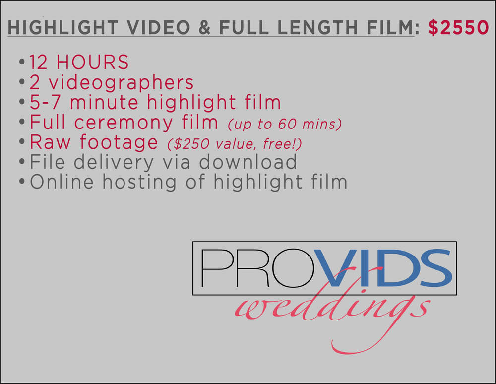 ProVids Weddings 2018 Pricing Full Ceremony and Highlight.jpg