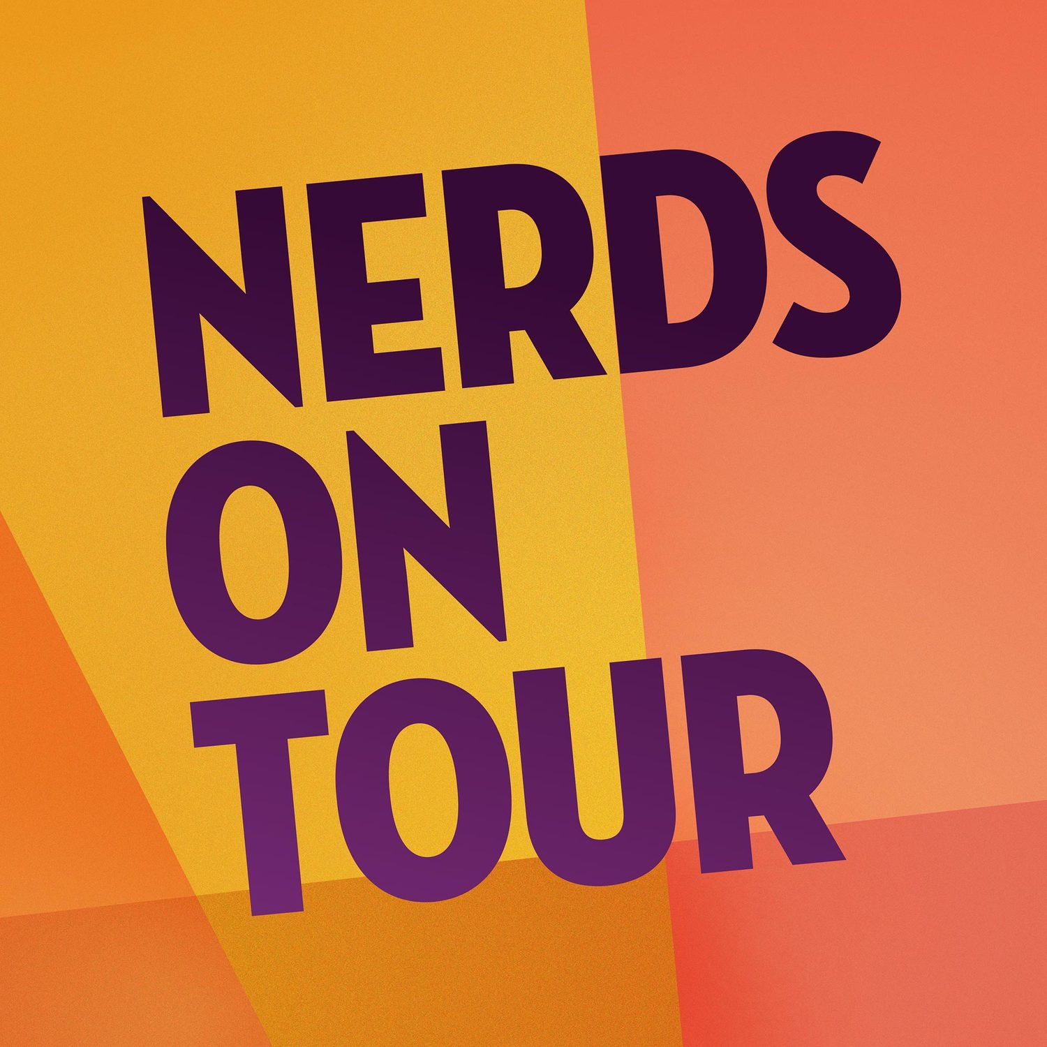 Nerds On Tour