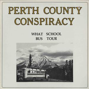 Perth_County_Conspiracy-What_School_Bus_Tour_FRONT_REDUCED.jpg