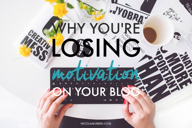 Why-Youre-Losing-Motivation-For-Your-Blog.jpg
