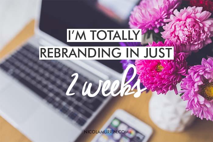Im-Totally-Rebranding-In-Just-2-Weeks.jpg