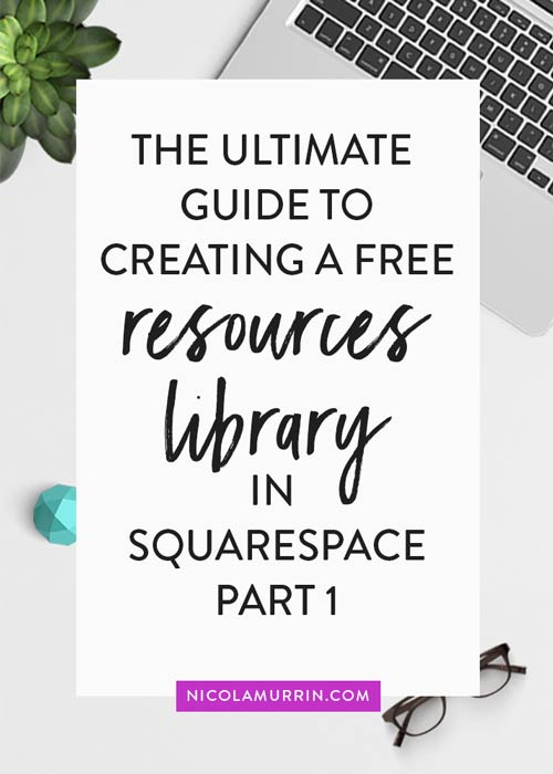 Free Resources Library | Squarespace Tutorial | Solopreneur