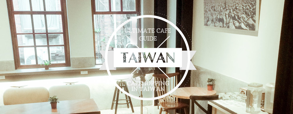cafehoppingsg-guide-to-taiwan.jpg