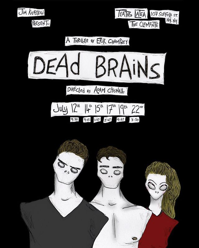 If you have a morbidly average brain, an underwhelming desire to touch yourself, or a set of teeth that chatter and twatter with delight, then make sure to get your arse over to see @deadbrains2018 written by the annoyingly annoying and eccentrically eccentric @erikchampney  Running from July 12th as part of @planetconnections ... Be there or be dead. Please.