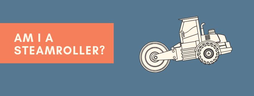 Am I A Steamroller_.png
