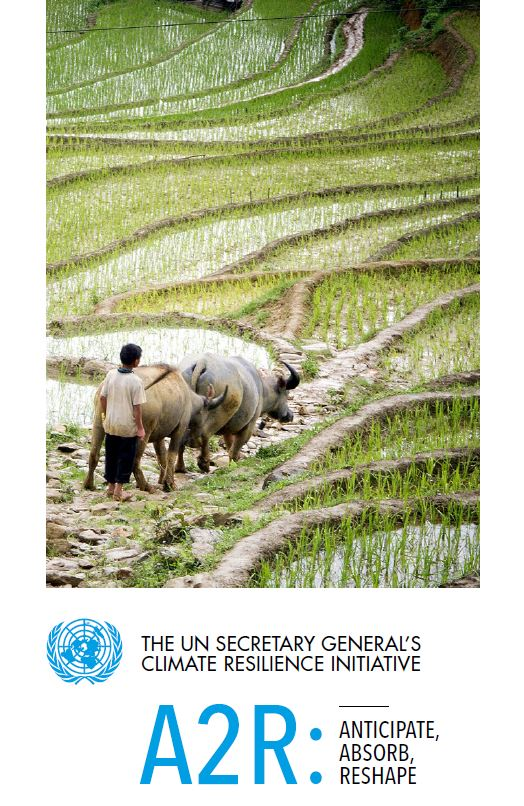 A2R Brochure  - Short profile of the UN Climate Resilience Initiative A2R showcasing A2R Partner projects, produced for COP22.