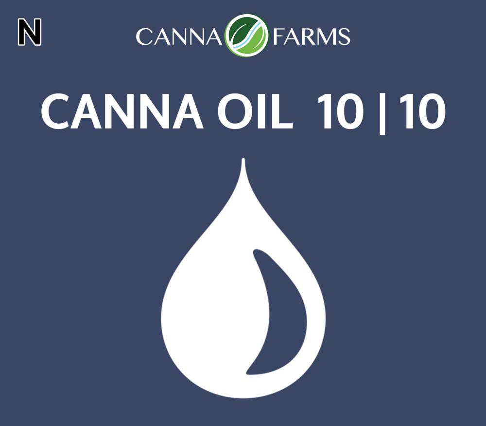 CANNA OIL 10 | 10 THC = 10.9 mg/mL |  CBD = 10.4 mg/mL 25 mL Bottles = $70 |50 mL Bottles = $130