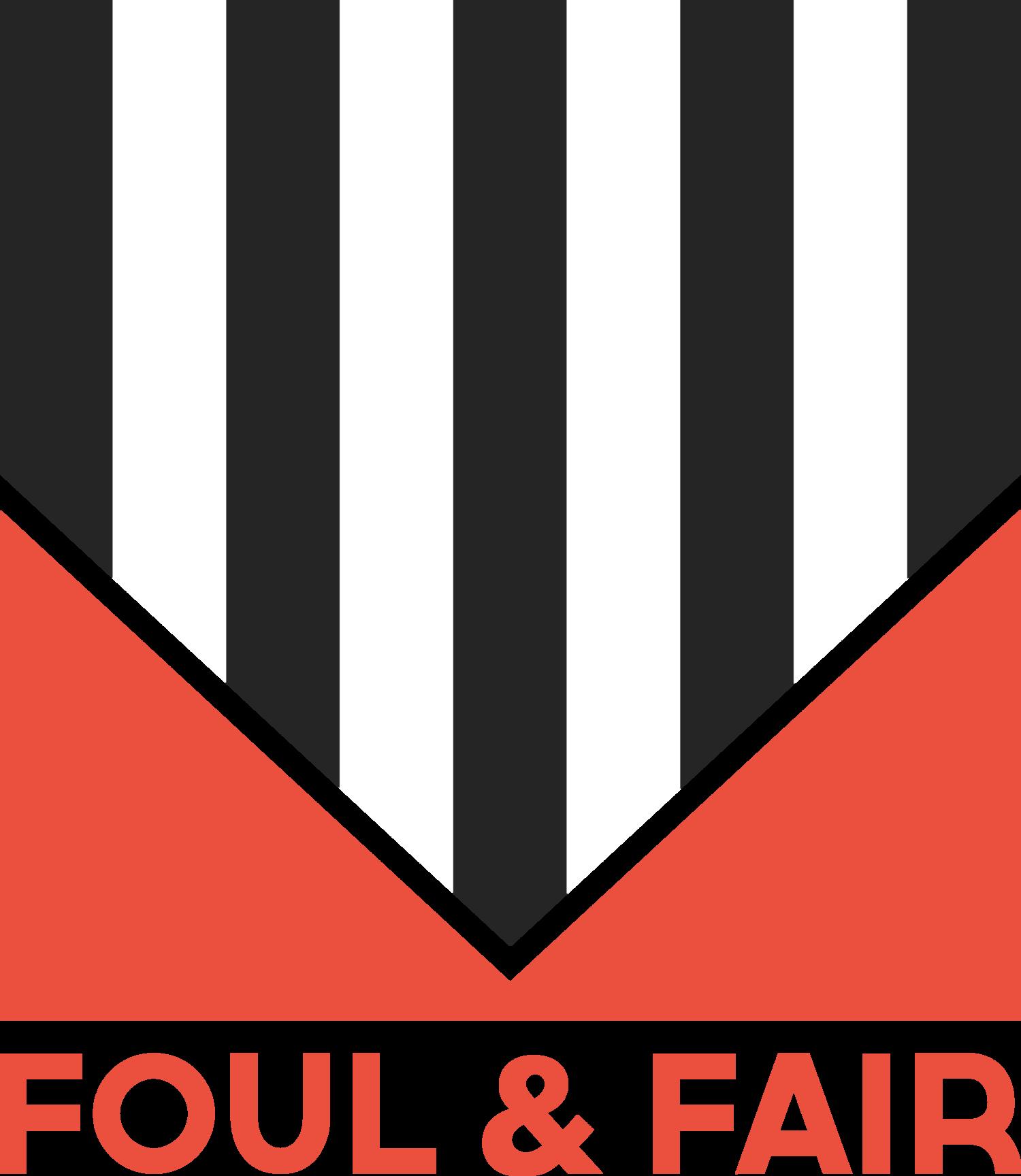 and fair foul and fair