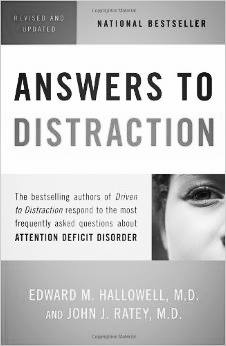 Answers to Distraction  by Edward M. Hallowell & John J. Ratey
