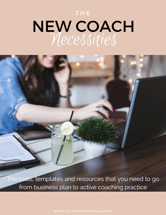 Handbook for new life coaches and business coaches, New Coach Necessities