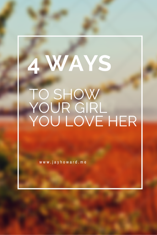 Show Her You Love Her